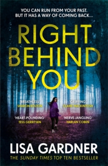 Right Behind You : The gripping new thriller from the Sunday Times bestseller, Paperback Book