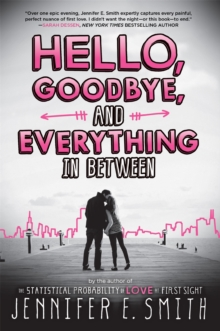 Hello, Goodbye, And Everything In Between, Paperback / softback Book
