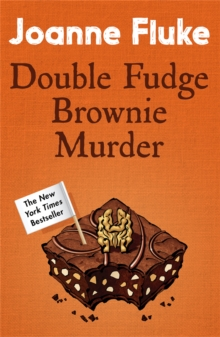 Double Fudge Brownie Murder (Hannah Swensen Mysteries, Book 18) : A captivatingly cosy murder mystery, Paperback / softback Book