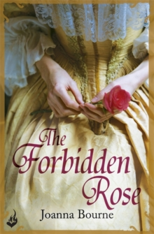 The Forbidden Rose: Spymaster 1 (A series of sweeping, passionate historical romance), Paperback / softback Book