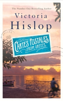 Cartes Postales from Greece : The runaway Sunday Times bestseller, Hardback Book
