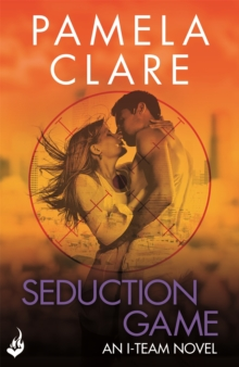 Seduction Game: I-Team 7 (A Series of Sexy, Thrilling, Unputdownable Adventure), Paperback Book