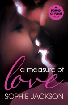 A Measure of Love: A Pound of Flesh Book 3, Paperback Book