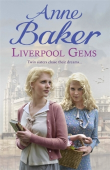 Liverpool Gems : Twin Sisters Chase Their Dreams..., Hardback Book