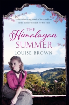 The Himalayan Summer : The heartbreaking story of a missing child and a true love, Paperback Book