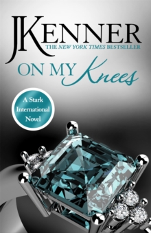 On My Knees: Stark International 2, Paperback Book