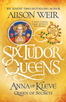 Six Tudor Queens: Anna of Kleve, Queen of Secrets : Six Tudor Queens 4, Paperback / softback Book
