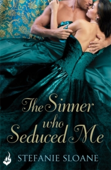 The Sinner Who Seduced Me: Regency Rogues Book 3, Paperback / softback Book