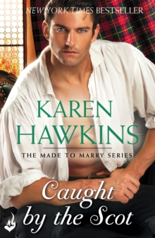 Caught by the Scot: Made to Marry 1, Paperback Book