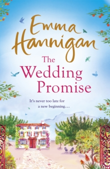 The Wedding Promise: Can a rambling Spanish villa hold the key to love?, Paperback / softback Book
