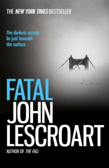 Fatal : A captivating thriller of a love affair that turns deadly, Paperback Book
