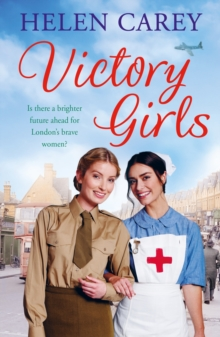 Victory Girls (Lavender Road 6) : A touching saga about London s brave women of World War Two, EPUB eBook