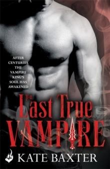 The Last True Vampire: Last True Vampire 1, Paperback Book