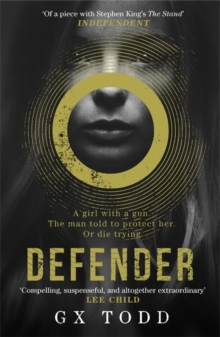 Defender : The most gripping read-in-one-go thriller since The Stand (The Voices Book 1), Paperback Book
