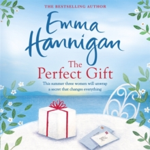 The Perfect Gift: This uplifting novel of mothers and daughters will warm your heart, CD-Audio Book