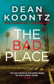 The Bad Place : A gripping horror novel of spine-chilling suspense, Paperback Book