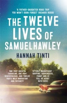 The Twelve Lives of Samuel Hawley, Paperback Book