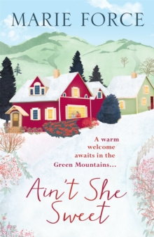 Ain'T She Sweet: Green Mountain Book 6, Paperback Book