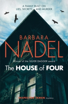 The House of Four (Inspector Ikmen Mystery 19) : A gripping crime thriller set in Istanbul, Paperback / softback Book