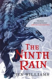 The Ninth Rain (The Winnowing Flame Trilogy 1) : British Fantasy Award Winner 2018, Paperback / softback Book