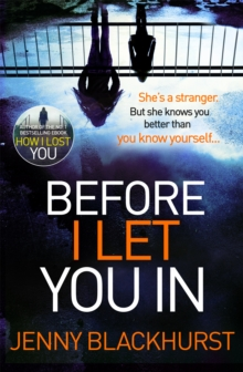 Before I Let You in : Thrilling Psychological Suspense from No.1 Bestseller, Paperback Book