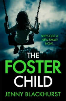 The Foster Child: 'a sleep-with-the-lights-on thriller', Paperback Book