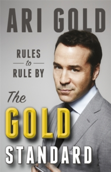 The Gold Standard : Rules to Rule By, Paperback Book