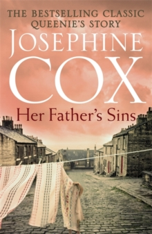 Her Father's Sins : An extraordinary saga of hope against the odds (Queenie's Story, Book 1), Paperback Book