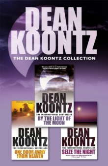 The Dean Koontz Collection : Three spell-binding thrillers, EPUB eBook