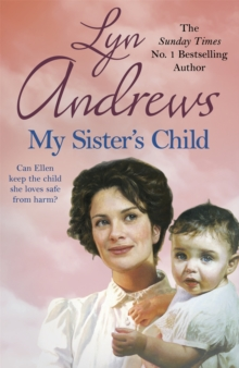 My Sister's Child : A gripping saga of danger, abandonment and undying devotion, Paperback Book