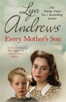 Every Mother's Son : As the Liverpool Blitz rages, war touches every family..., Paperback / softback Book