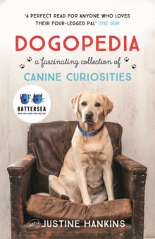 Dogopedia : A Compendium of Canine Curiosities, Paperback Book