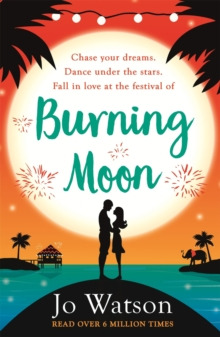 Burning Moon : A romantic read that will have you in fits of giggles, EPUB eBook