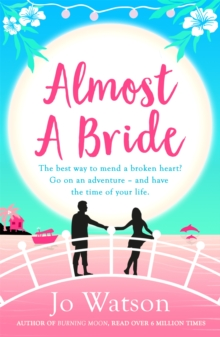 Almost a Bride : The funniest rom-com you'll read this year!, Paperback Book
