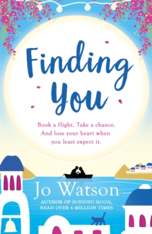 Finding You : A hilarious, romantic read that will have you laughing out loud, Paperback Book