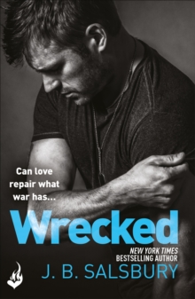 Wrecked : A heartbreakingly beautiful story of love and redemption, Paperback / softback Book