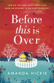 Before This is Over: the Unputdownable and Twisting Story of a Mother Protecting Her Family, Paperback Book