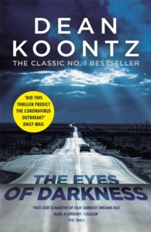 The Eyes of Darkness : A terrifying horror novel of unrelenting suspense, Paperback / softback Book