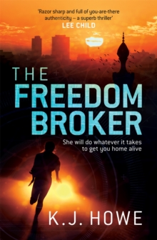 The Freedom Broker, Paperback / softback Book