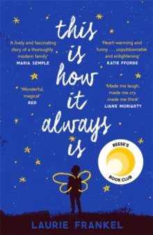 This Is How It Always Is: The warm and uplifting novel about a family keeping a big secret, Paperback Book