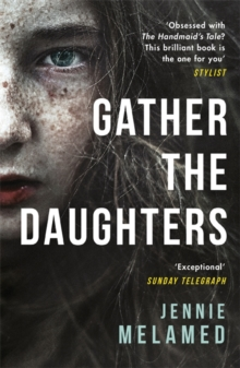 Gather the Daughters, Paperback Book