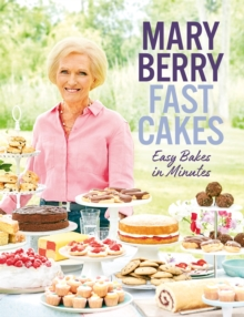 Fast Cakes : Easy bakes in minutes, Hardback Book