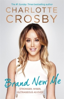 Brand New Me : More honest, heart-warming and hilarious antics from reality TV's biggest star, Hardback Book