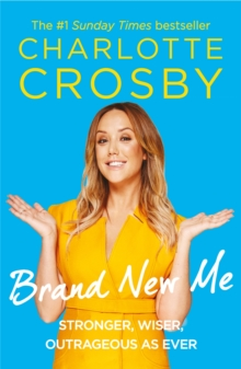 Brand New Me : More honest, heart-warming and hilarious antics from reality TV's biggest star, Paperback Book
