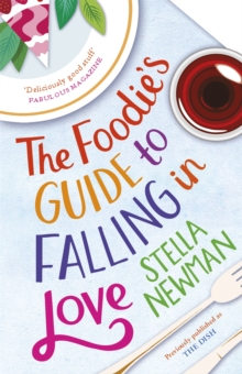 The Foodie's Guide to Falling in Love, Paperback Book