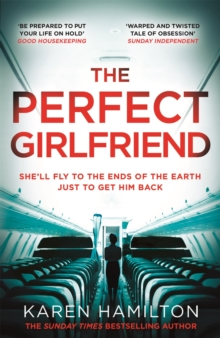 The Perfect Girlfriend : The gripping and twisted Sunday Times Top Ten Bestseller that everyone's talking about!, EPUB eBook
