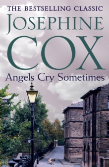 Angels Cry Sometimes : Her world is torn apart, but love prevails, Paperback Book