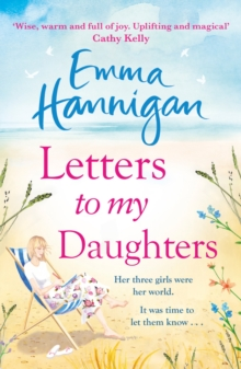 Letters to My Daughters : The Number One bestselling novel full of warmth, emotion and joy, EPUB eBook