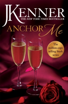 Anchor Me: Stark Series Book 4, Paperback Book