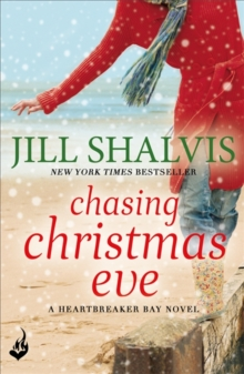 Chasing Christmas Eve: Heartbreaker Bay Book 4, Paperback / softback Book